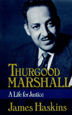 Image for Thurgood Marshall: A Life for Justice (An Owlet Book)