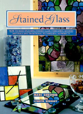 Image for Stained Glass: How To Make Stunning Stained Glass Items Using Modern Materials And Traditional Techniques-11 Projects (Contemporary Crafts)