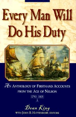 Image for EVERY MAN WILL DO HIS DUTY An Anthology of Firsthand Accounts from the Age of Nelson 1793-1815
