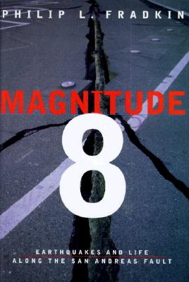 Image for Magnitude 8 : Earthquakes and Life along the San Andreas Fault