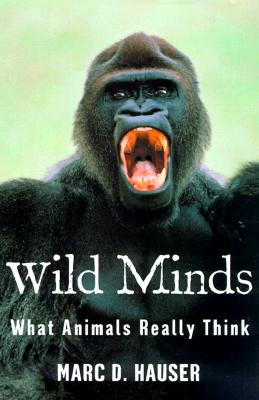 Image for Wild Minds: What Animals Really Think