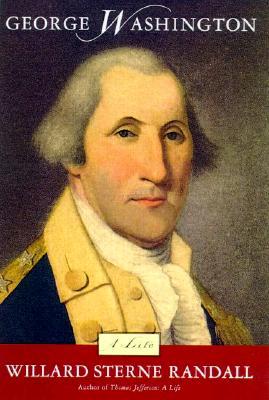 George Washington: A Life, Willard Sterne Randall