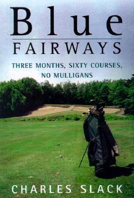 Image for BLUE FAIRWAYS : THREE MONTHS  SIXTY COUR