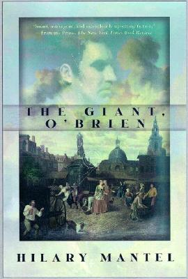 The Giant, O'Brien: A Novel, Mantel, Hilary