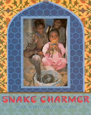 Image for Snake Charmer by Nagda, Ann Whitehead