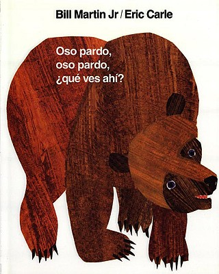 Oso pardo, oso pardo, �qu� ves ah�? (Brown Bear and Friends) (Spanish Edition), Martin, Bill