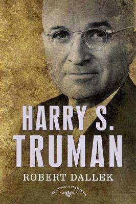 Image for Harry S. Truman: The American Presidents Series: The 33rd President, 1945-1953