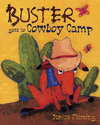 Buster Goes to Cowboy Camp, Denise Fleming (Author, Illustrator)