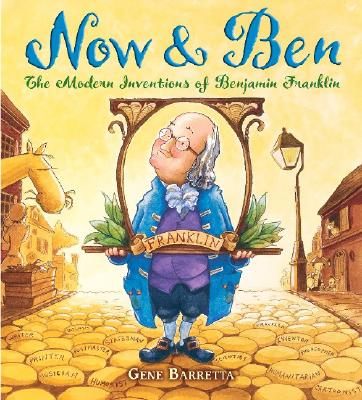 Image for Now & Ben: The Modern Inventions of Benjamin Franklin