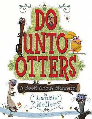 Image for Do Unto Otters: A Book About Manners