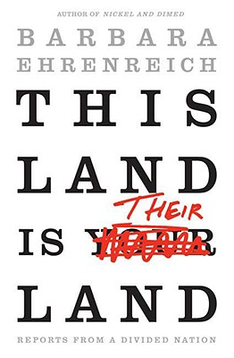 Image for This Land Is Their Land: Reports from a Divided Nation