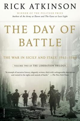 Image for The Day of Battle: The War in Sicily and Italy, 1943-1944 (The Liberation Trilogy, 2)