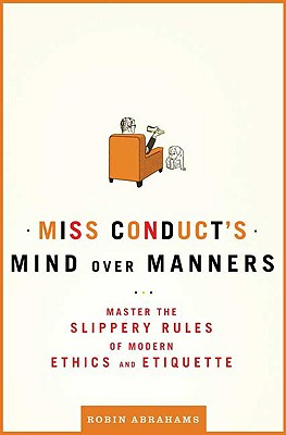 MISS CONDUCT'S MIND OVER MANNERS : MASTE, ROBIN ABRAHAMS