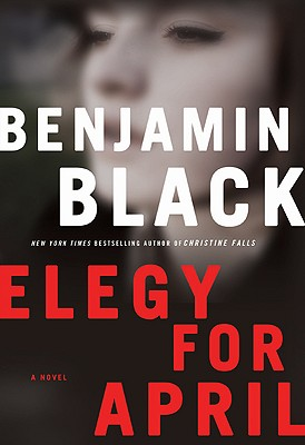 Image for Elegy for April (Quirke, Book 3)