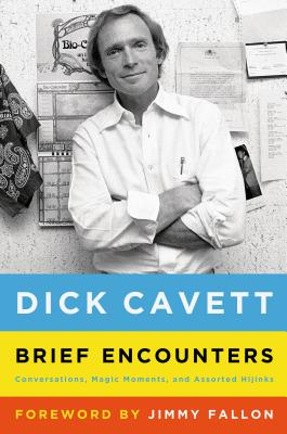 Image for Brief Encounters: Conversations, Magic Moments, and Assorted Hijinks