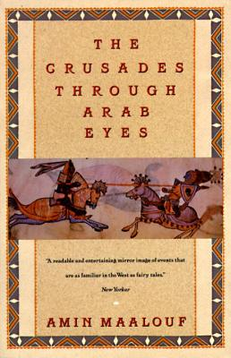 Image for The Crusades Through Arab Eyes