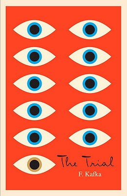 The Trial: A New Translation Based on the Restored Text (The Schocken Kafka Library), Franz Kafka