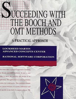 Image for Succeeding with the Booch and OMT Methods: A Practical Approach (Addison-Wesley Series in Object-Oriented Software Engineerin)