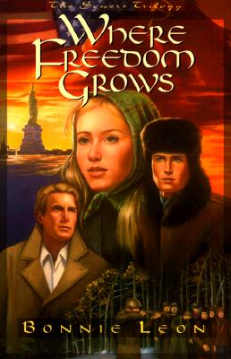 Image for Where Freedom Grows (The Sowers Trilogy, Book 1)