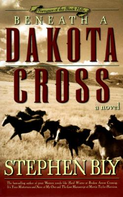 Image for Beneath a Dakota Cross (Fortunes of the Black Hills, Book 1)