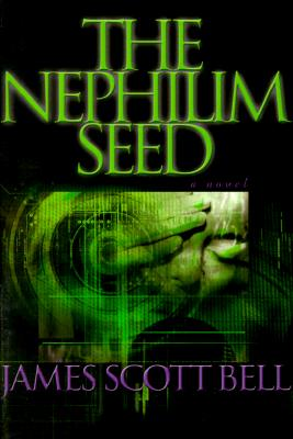 Image for The Nephilim Seed: A Novel
