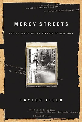 Image for Mercy Streets: Seeing Grace on the Streets of New York