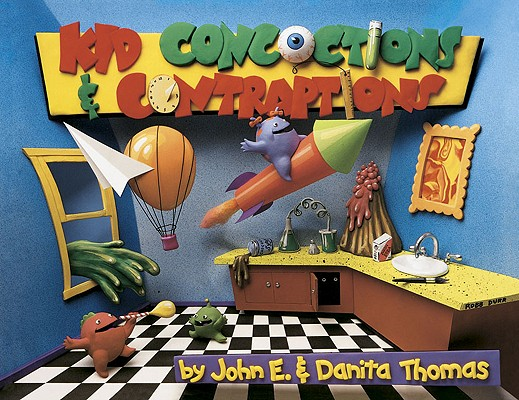 Image for Kid Concoctions and Contraptions: A New Qwacky and Zany Collection of Concotions and Contraptions