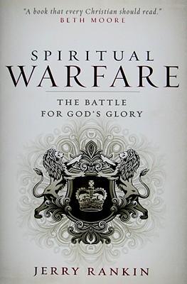 Image for Spiritual Warfare: The Battle for God's Glory