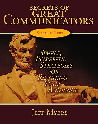 Image for Secrets of Great Communicators: Simple, Powerful Strategies for Reaching Your Audience (Secrets of Great Communicators)