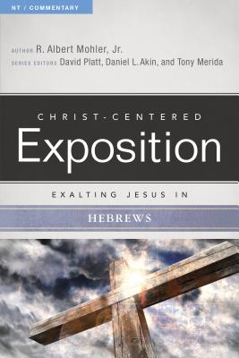 Image for Exalting Jesus in Hebrews (Christ-Centered Exposition Commentary)