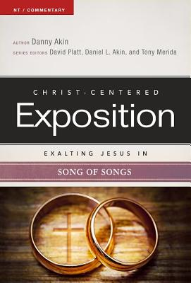 Image for Exalting Jesus in Song of Songs (Christ-Centered Exposition Commentary)