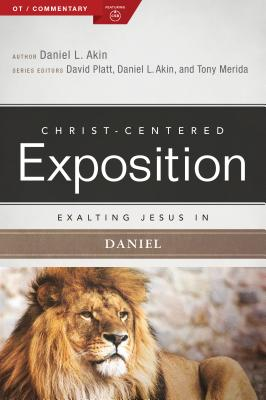 Image for Exalting Jesus in Daniel (Christ-Centered Exposition Commentary)