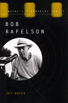 Image for Bob Rafelson (Twayne's Filmmakers Series)