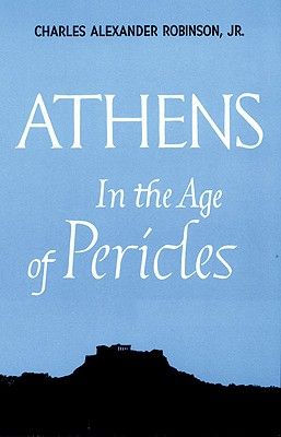 Image for Athens in the Age of Pericles (Centers of Civilization Series)