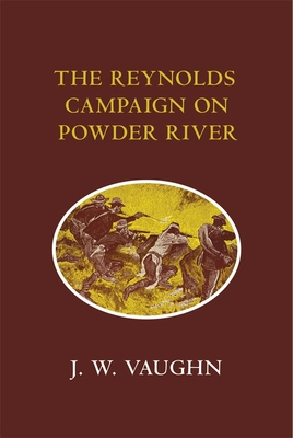 Image for The Reynolds Campaign on Powder River