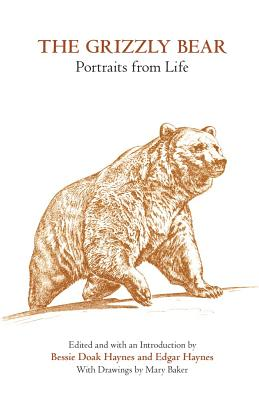 Image for The Grizzly Bear : Portraits from Life