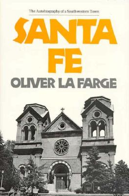 Image for Santa Fe: The Autobiography of a Southwestern Town