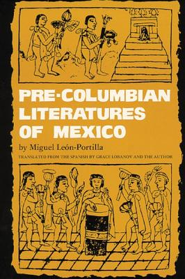 Image for Pre-Columbian Literatures of Mexico (Volume 92) (The Civilization of the American Indian Series)