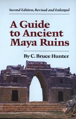 Image for A Guide to Ancient Maya Ruins