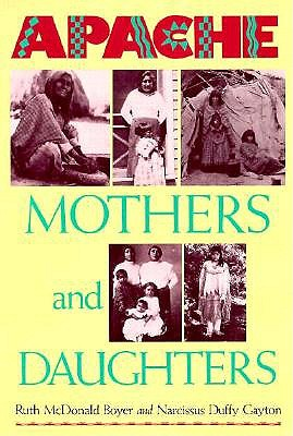 Image for Apache Mothers and Daughters: Four Generations of a Family