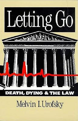 Image for LETTING GO DEATH DYING & THE LAW