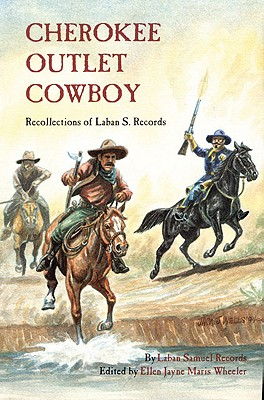 Image for Cherokee Outlet Cowboy: Recollections of Laban S. Records