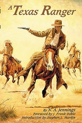 A Texas Ranger, Jennings, N. A.