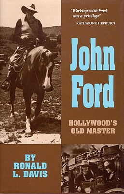 Image for John Ford: Hollywood?s Old Master (The Oklahoma Western Biographies)