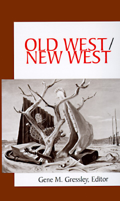 Image for Old West/New West