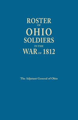 Image for Roster of Ohio Soldiers in the War of 1812