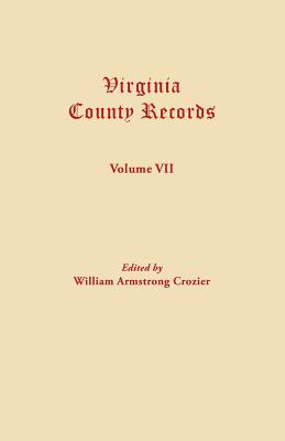 Image for Virginia County Records, Vol. VII--Miscellaneous County Records