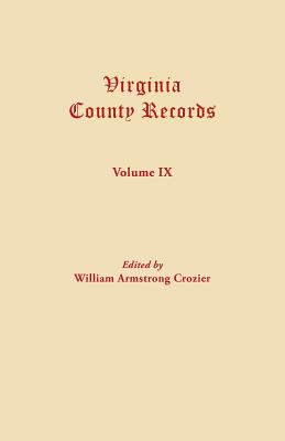 Image for Virginia County Records, Vol. IX--Miscellaneous County Records