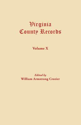 Image for Virginia County Records, Vol. X--Miscellaneous County Records