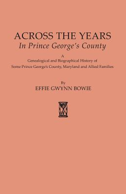 Image for Across the Years in Prince George's County [Maryland]